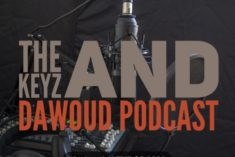 THE KEYZ AND DAWOUD PODCAST EP.33