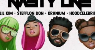New Music: Lil' Kim Ft. Stefflon Don, Kranium & Hoodcelebrityy – Nasty One (Rmx)