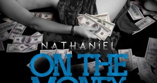 New Music: Nathaniel – On The Money