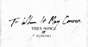 New Music: Trey Songz – To Whom It May Concern