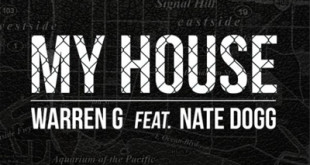 New Video: Warren G Ft. Nate Dogg – My House