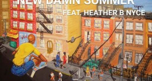 New Music: Nimo Official Ft. Heather B. Nyce – New Dawn Summer